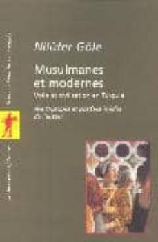 musulmanes et modernes: voile et civilisation en turquie-nilüfer göle-9782707140678