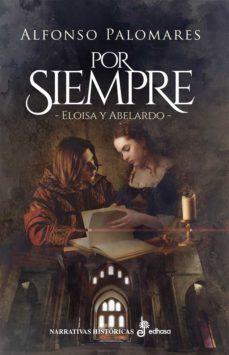 por siempre-alfonso s. palomares-9788435063692