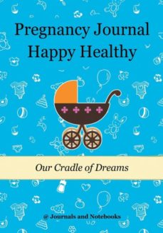 pregnancy journal happy healthy-9781683267218