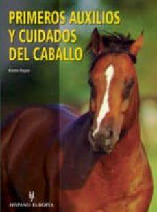 primeros auxilios y cuidados del caballo-karen hayes-9788425515927