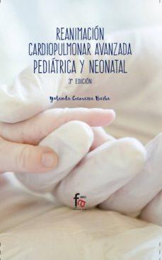 reanimación cardiopulmonar avanzada pediátrica y neonatal 3ªed-yolanda gamarra barba-9788491491811