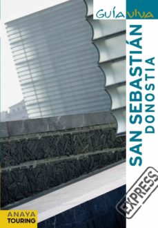 san sebastian - donostia 2011 (guia viva express)-ignacio gomez-9788499351513