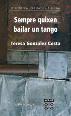 sempre quisen bailar un tango-teresa gonzalez costa-9788497825061