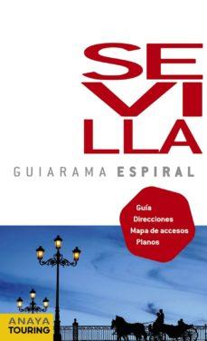sevilla 2011 (guiarama espiral)-9788499351544