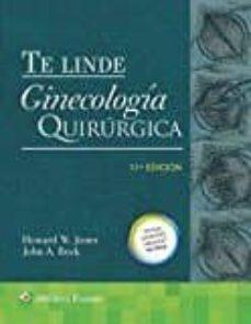 te linde. ginecologia quirurgica (11ª ed.) 2017-9788416654710