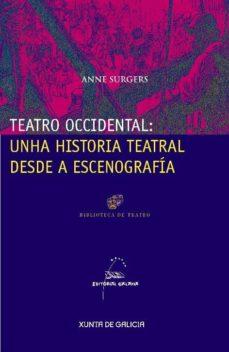 teatro occidental: unha historia tea-anne surgers-9788498652086
