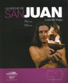textos de teatro clasico nº 52: la noche de san juan-felix lope de vega y carpio-9788487731785