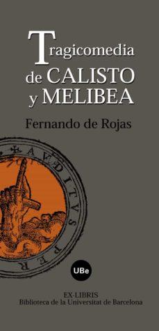 tragicomedia de calixto y melibea (facsimil de la edicion de juan de lequerica, alcala 1575)-fernando de rojas-9788447533015