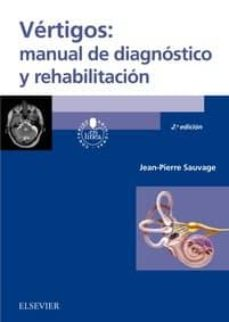 vértigos: manual de diagnóstico y rehabilitación, 2ª ed.-9788491131359