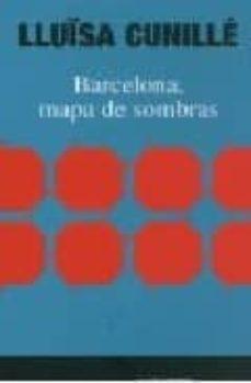barcelona mapa de sombras-lluïsa cunille-9788480487504
