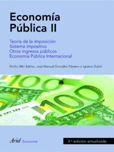 economia publica ii (3ª ed.actualizada)-jose manuel gonzalez-paramo-emilio albi ibañez-9788434445550