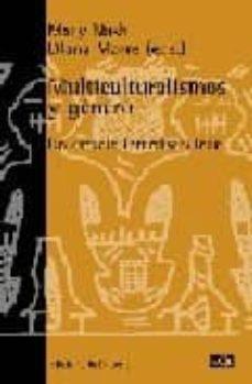 multiculturalismos y genero: un estudio interdisciplinar-mary nash-diana marre-9788472901681