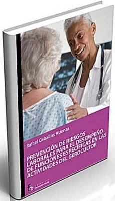 prevencion de riesgos laborales para gerocultor y auxiliar de ayu da a domicilio-rafael ceballos atienza-9788498910667