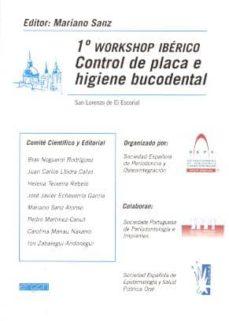 1º workshop iberico control de placa e higiene bucodental-mariano (ed.) sanz-9788484731849