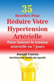 35 recettes pour r�duire votre hypertension art�rielle-9781635310177