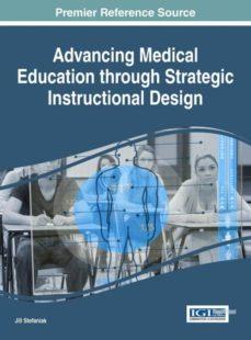advancing medical education through strategic instructional design-9781522520986