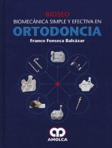bioseo. biomecanica simple y efectiva en ortodoncia-9789588871769