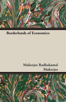 borderlands of economics-9781406755701