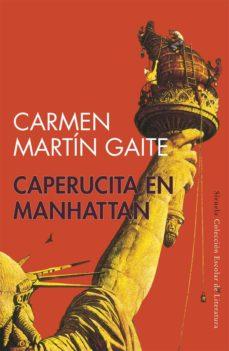 caperucita en manhattan (escolar de filosofia)-carmen martin gaite-9788478444069