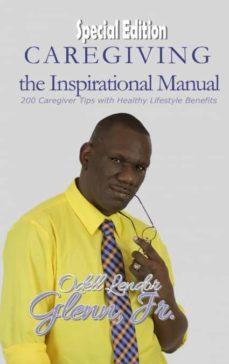 caregiving -the inspirational manual-9780692633663
