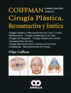 coiffman cirugia plastica, reconstructiva y estetica, tomo iv-9789585902008