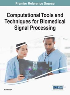 computational tools and techniques for biomedical signal processing-9781522506607