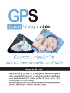 conocer y manejar las alteraciones de sueño en el niño-miriam garcia tejero-9788490888827