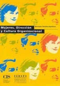 direccion y cultura organizacional hacia una nueva vision de mana gement-mercedes sanchez apellaniz-9788474762440