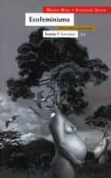 ecofeminismo: teoria, critica y prerspectivas-vandana shiva-maria mies-9788474263442