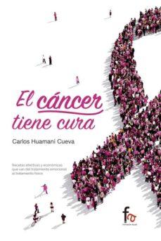 el cancer tiene cura-carlos huamani cueva-9788490888643