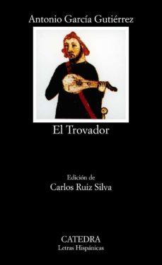 el trovador (2ª ed.)-antonio garcia gutierrez-9788437605296