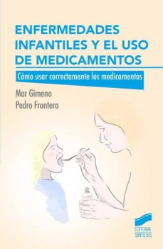 enfermedades infantiles y el uso de medicamentos-pedro frontera-9788490772393