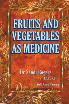 fruit and vegetables as medicine-9780992569754