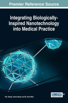 integrating biologically-inspired nanotechnology into medical practice-9781522506102