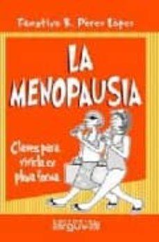 la menopausia: claves para vivirla en plena forma-faustino r. perez-lopez-9788496435193