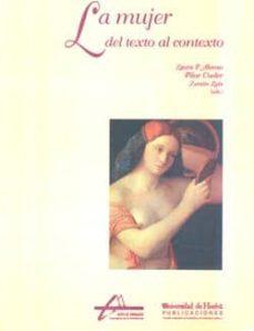 la mujer, del texto al contexto-laura alonso gallo-pilar cuder-luis zenon-9788488751317