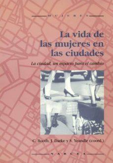 la vida de las mujeres en las ciudades-9788427712584