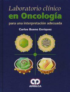 laboratorio clinico en oncologia para una interpretacion adecuada-9789588871721