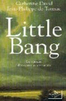 little bang: le roman des commencements-catherine david-jean-philippe de tonnac-9782841111220