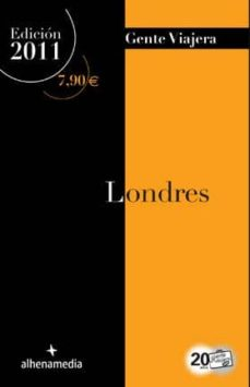 londres (gente viajera 2011)-joaquin alonso-9788492963324