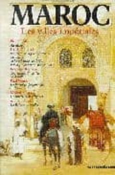 maroc: les villes imperiales-pierre loti-françois bonjean-jerome tharaud-jean tharaud-9782258042094