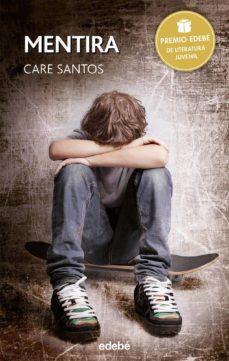 mentira (premio edebe 2015)-care santos-9788468315775