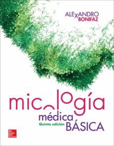 micologia medica basica (5ª ed.)-alexandro bonifaz-9786071512703