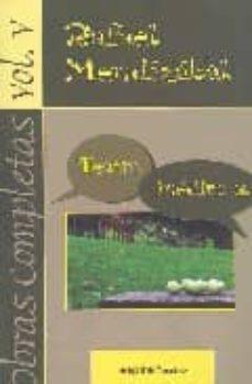 obras completas 5: teatro inedito ii-rafael mendizabal-9788424510688