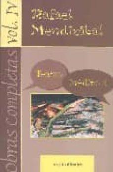 obras completas (vol. iv): teatro inedito i-rafael mendizabal-9788424510619