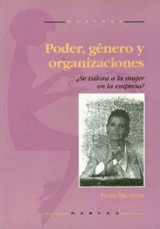 poder, genero y organizaciones:se valora a la mujer en la empres a-paula nicolson-9788427712096