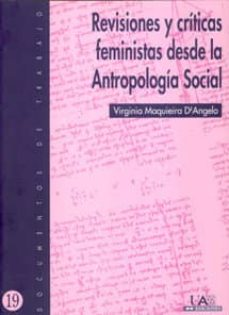 revisiones criticas desde la antropologia social las contradicion es de e. westermarck, un reformador de la se-virginia maquieira d angelo-9788474776317