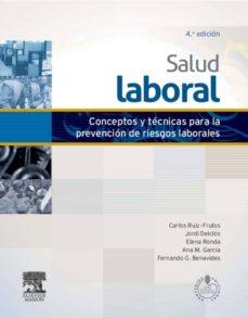salud laboral (4ª ed.)-carlos ruiz-frutos-9788445821466