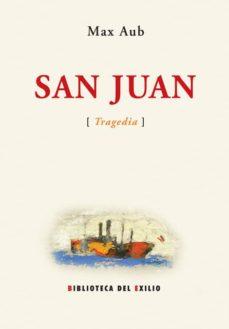 san juan (tragedia)-max aub-9788484721215