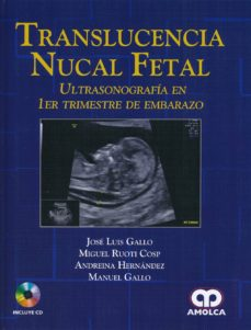 translucencia nucal fetal: ultrasonografia en 1er trimestre de embarazo + cd-9789585902039